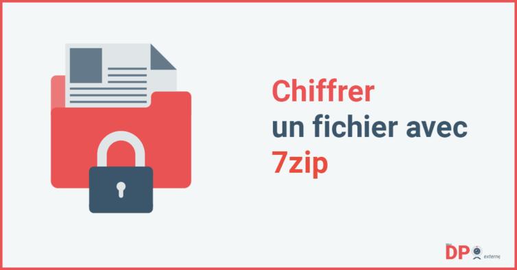 Chiffrer un fichier avec le logiciel 7zip