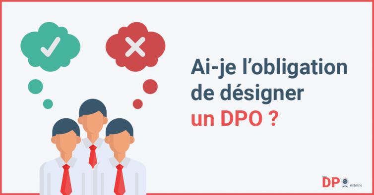 Obligation de désigner un DPO