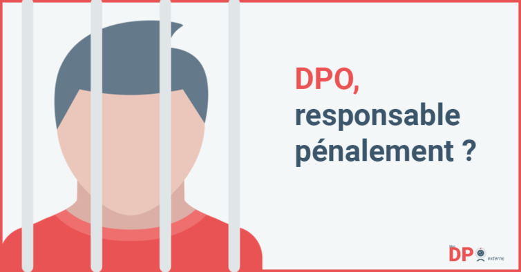 DPO, responsable pénalement ?