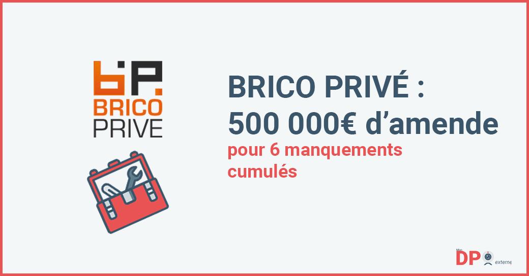 Brico Privé est sanctionné à 500 000€ d'amende par la formation restreinte de la CNIL