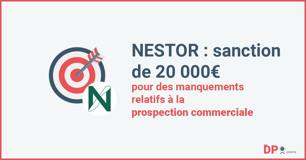 NESTOR : sanction de 20 000 euros pour des manquements relatifs à la prospection commerciale